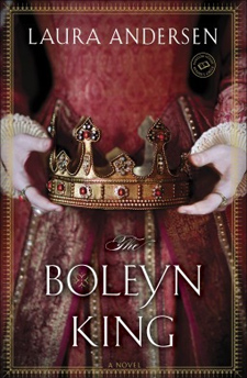 The Boleyn King by Laura Andersen