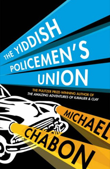 The Yiddish Policeman's Union by Michael Chabon