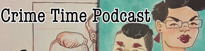 Podcasts for Book lovers image - Crimetime